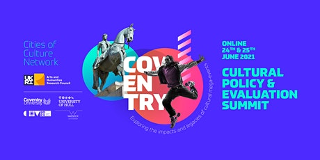 Coventry Cultural Policy and Evaluation Summit tickets