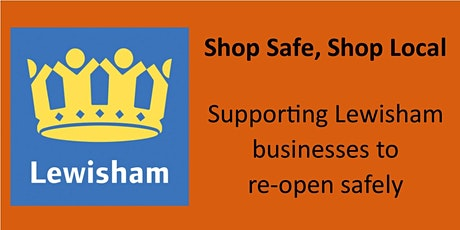 Re-opening of hospitality businesses in Lewisham tickets