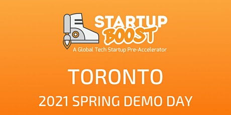 Startup Boost Toronto  Spring 2021 Demo Day June 9th tickets