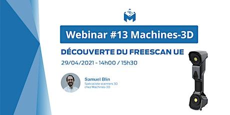 Webinar #13 Découverte du Freescan UE billets