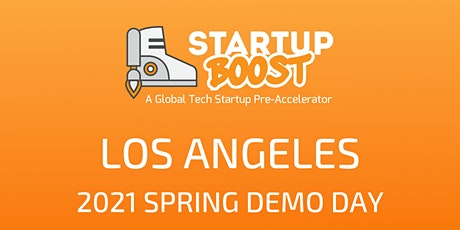 Startup Boost  L.A. Spring 2021 Demo Day June 9th tickets