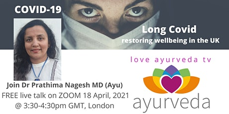 Long Covid - Ayurveda to restore wellbeing in the UK and Europe tickets