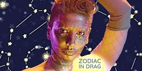 Zodiac In Drag Accessible Workshops tickets