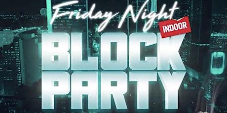FridayNight Block Party tickets