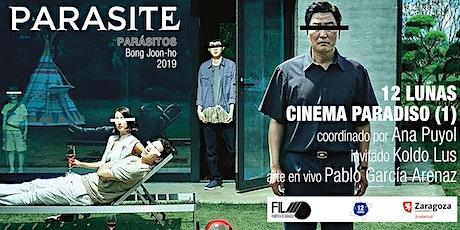 12 LUNAS PRESENTA: CICLO CINEMA PARADISO (1). PARÁSITOS entradas