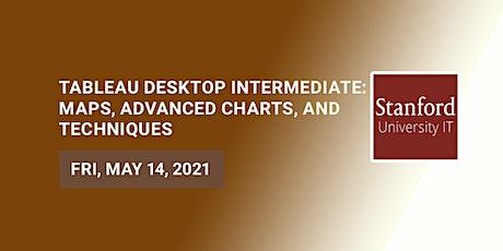 Tableau Desktop Intermediate: Maps, Advanced Charts, and Techniques tickets