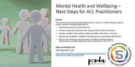 Mental Health & Wellbeing - Next Steps for ACL Practitioners (MHNS1) tickets