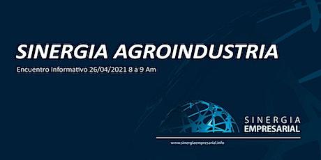 Sinergia Agroindustrial (Encuentro Informativo) entradas