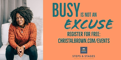 Busy Is NOT An Excuse - Free Vision Workshop tickets
