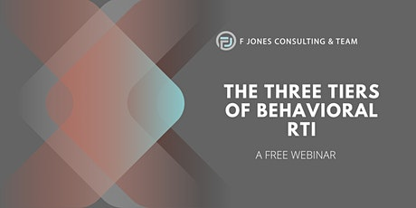 The Three Tiers of Behavioral RTI tickets