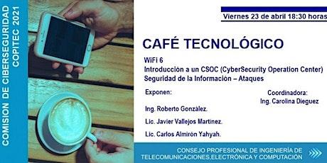 CAFE TECNOLÓGICOI   COMISION DE CIBERSEGURIDAD tickets
