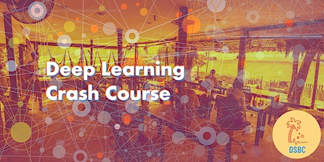 Data Science Beach Camp: Deep Learning Crash Course tickets