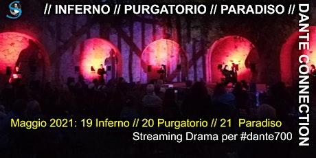 DANTE CONNECTION: Inferno, Purgatorio, Paradiso biglietti