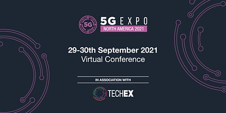 5G Expo North America Virtual 2021 tickets