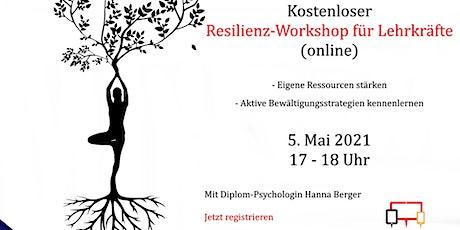 Kostenloser Resilienz-Workshop für Lehrkräfte (online) Tickets