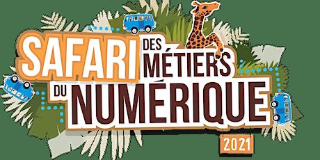 Présentation Safari des métiers du numérique 2021 - Brest billets