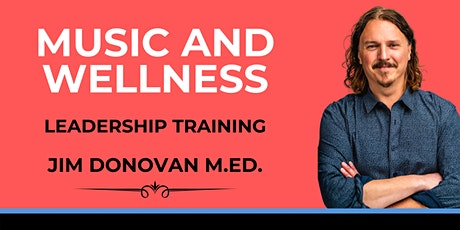 Music and Wellness Leadership Training tickets