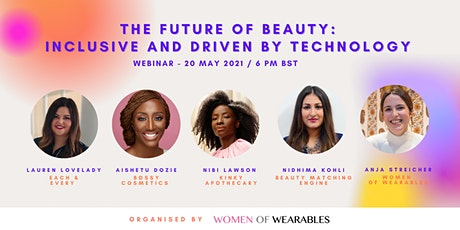 WEBINAR - The Future of Beauty: Inclusive and Driven by Technology tickets