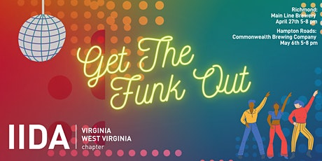 Get the FUNK Out - Hampton Roads Membership Drive | IIDAVAWV tickets