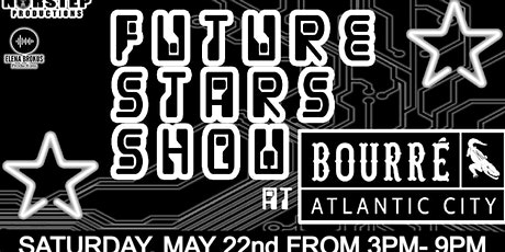 Future Stars At Bourre_ac tickets
