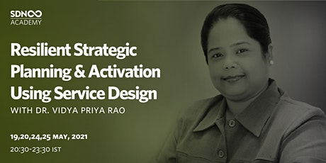 Resilient Strategic Planning & Activation Using Service Design tickets