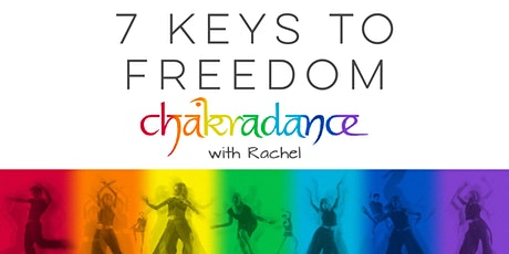 Chakradance - 7 Keys to Freedom tickets