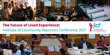 The Future of Lived Experience: ICR Conference 2021 tickets
