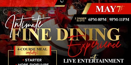 Intimate Fine Dining Experience tickets