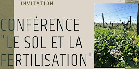"""Conférence sur le thème """" le Sol et la Fertilisation"""" tickets"""