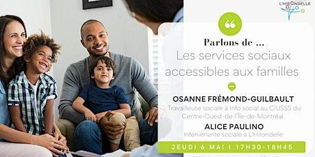 Les services de santé et les services sociaux accessibles aux familles billets
