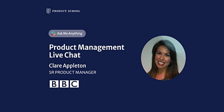 Live Chat with BBC Sr Product Manager tickets