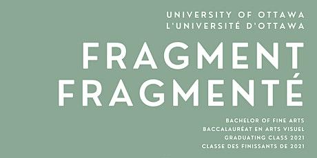 Fragment Awards Ceremony / Cérémonie de remise de prix Fragmenté billets