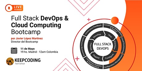 Sesión Informativa: Full Stack DevOps & Cloud Computing Bootcamp - IV entradas