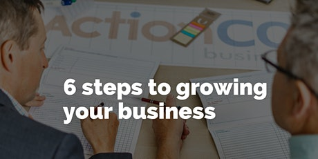 6 steps to growing your business tickets