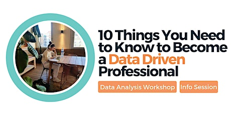 10 Things You Need to Know to Become a Data Driven Professional tickets