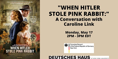 """When Hitler Stole Pink Rabbit:"" A Conversation with Caroline Link tickets"