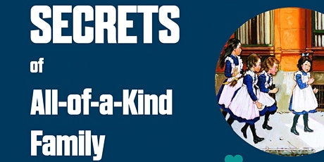 Secrets of All-of-a-Kind Family tickets