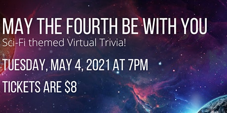 May the Fourth Be With You – Sci-Fi Themed Trivia tickets