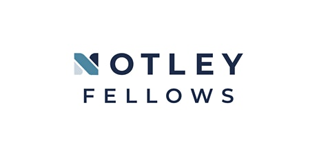 Notley Fellows San Antonio Application Virtual Information Session tickets