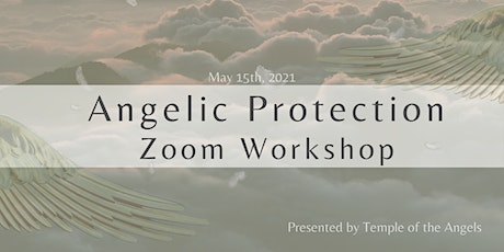 Angelic Protection Zoom Workshop tickets