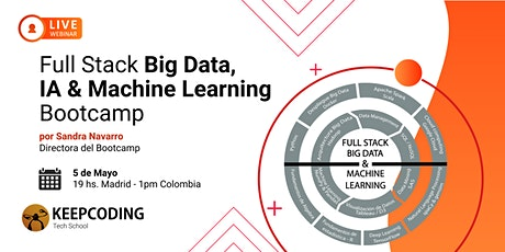 Sesión informativa: Full Stack Big Data, AI & ML Bootcamp - VIII Edición boletos