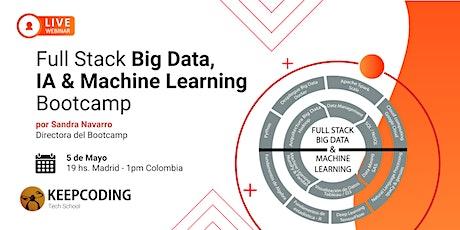 Sesión informativa: Full Stack Big Data, AI & ML Bootcamp - VIII Edición entradas