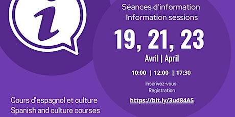 Séances d'information-Espagnol | Information session-Spanish tickets