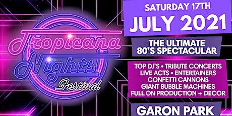 Tropicana Nights Festival tickets