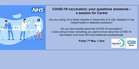 COVID-19 vaccination: your questions answered - a session for Carers tickets