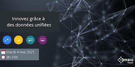 Innovez grâce à des données unifiées billets