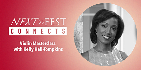 Next Fest Connects: Masterclass with Kelly Hall-Tompkins tickets