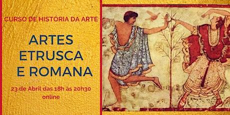 CURSO HISTÓRIA DA ARTE : ARTES ESTRUSCA E ROMANA ingressos