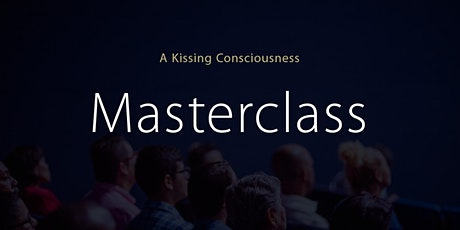 5 Star Masterclass with James Blacker, Founder of Kissing Consciousness tickets