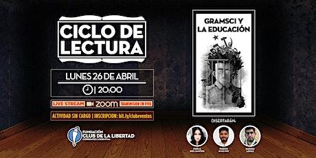 CLUB DE LIBERTAD - CICLO DE LECTURA - GRAMSCI Y LA EDUCACIÓN entradas